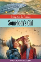 Somebody's Girl by Maggie de Vries